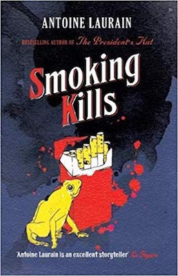 Smoking Kills Antoine Laurain