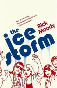 The Ice Storm Rick Moody