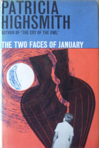 The Two Faces of January Patricia Highsmith