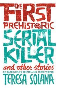 The First Prehistoric Serial Killer