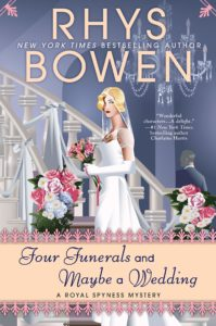 Four Funerals and Maybe a Wedding by Rhys Bowen