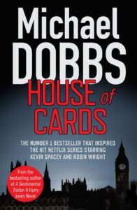 Michael Dobbs House of Cards