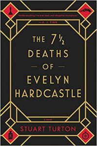 The 7 1:2 Deaths of Evelyn Hardcastle