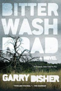 Bitter Wash Road Gary Disher