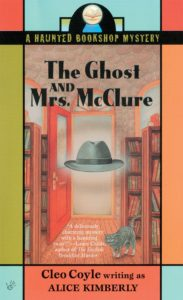 Alice Kimberly (Cleo Coyle), The Haunted Bookshop Mystery Series, The Ghost and Mrs. McClure