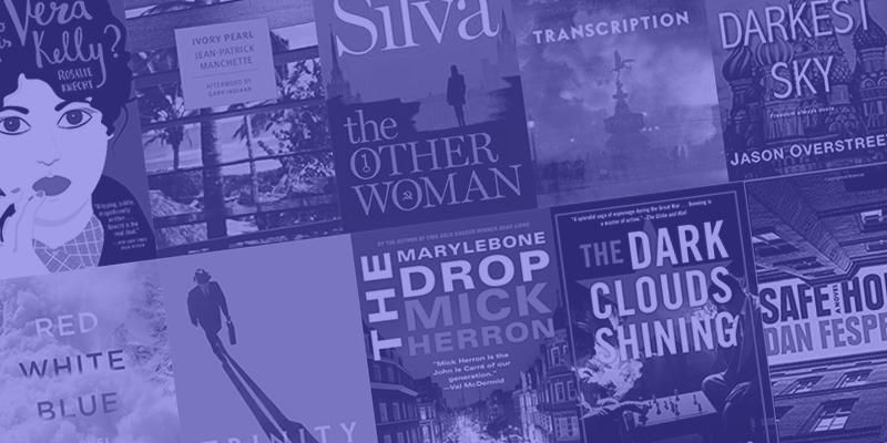 The Best Espionage Fiction of 2018 | CrimeReads