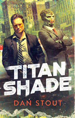 Titanshade - Dan Stout