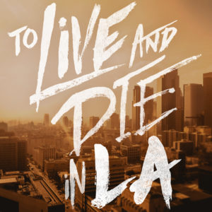 to-live-and-die-in-la-300x300.jpg