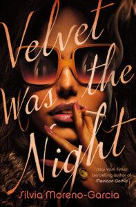 Velvet-Was-The-Night-197x300.jpeg